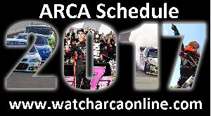 ARCA Racing Series 2017 Schedule
