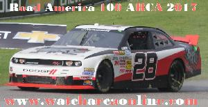 Watch Road America 100 ARCA 2017 Live